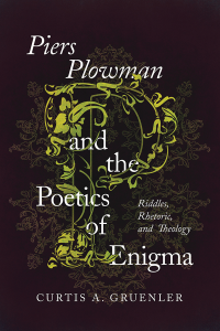 Piers Plowman and the Poetics of Enigma: Riddles, Rhetoric and Theology